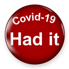 Coronavirus Had it Badge